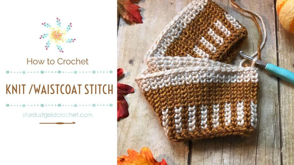 How to Crochet the Knit Stitch (waistcoat stitch)